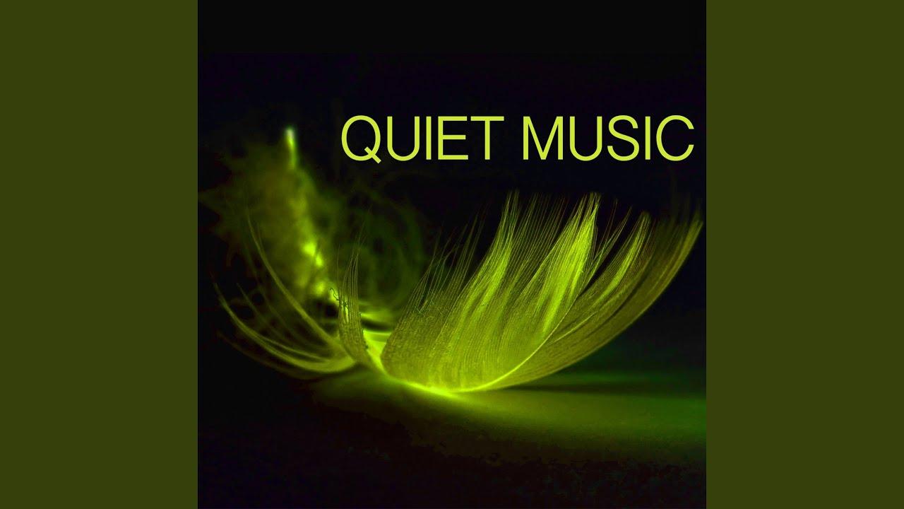 Quiet Music - YouTube