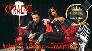Karaoke  - J Balvin y Anitta  - Downtown
