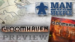 Gloomhaven (Cephalofair) Preview by Man Vs Meeple