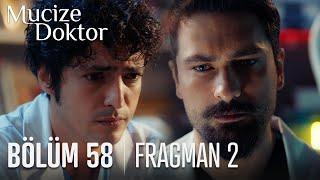 Mucize Doktor 58. Bölüm 2. Fragmanı
