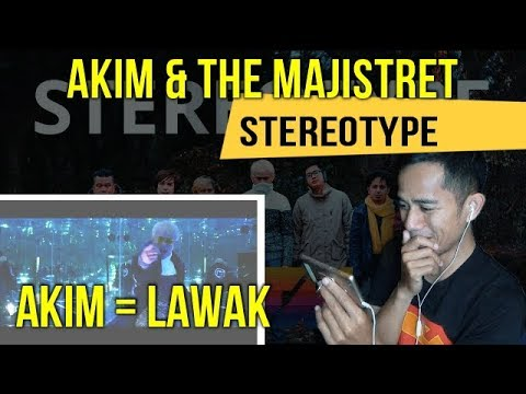 AKIM & THE MAJISTRET - STEREOTYPE || REACT TO MALAYSIAN MV || REACTION #97