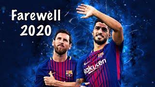 Suarez and Messi - Farewell - Tribute video • Goodbye Barcelona