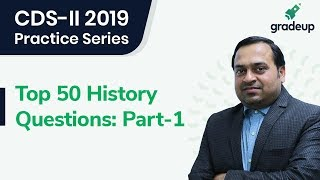 CDS-II 2019: Top 50 History Questions By Abishek Sir