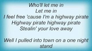 Black Oak Arkansas - Highway Pirate Lyrics_1