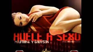 Mr. Frank y Gabynson - Huele A Sexo  (Reggaeton 2014)
