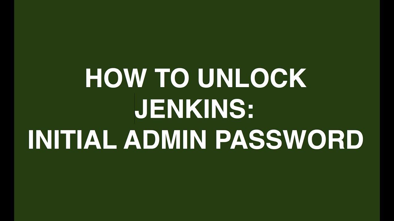 How to unlock Jenkins in Mac - initialAdminPassword [Jenkins Install]