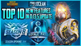 TOP 10 NEW FEATURES IN 0.13.5 UPDATE AND SEASON 8 ROYAL PASS (PUBG MOBILE)