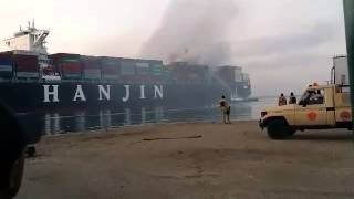 Fire on a hanjin vessel in Suez canal   port said 01 05 2015