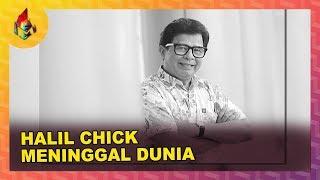 Halil Chick Meninggal Dunia | Melodi (2019)