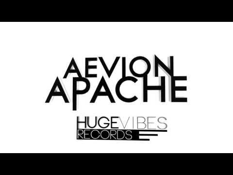 Aevion - Apache [Huge Vibes Records]