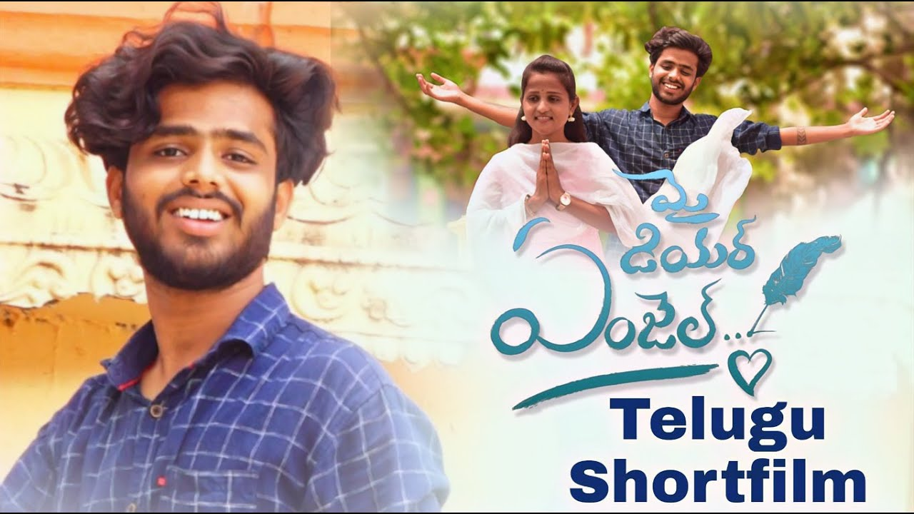 My Dear Angel Telugu Shortfilm by Karthik Jogi  Sachin deshmuk