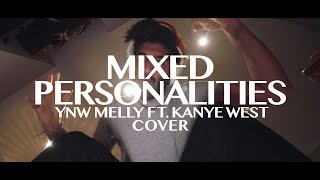 YNW Melly ft. Kanye West - Mixed Personalities (COVER)