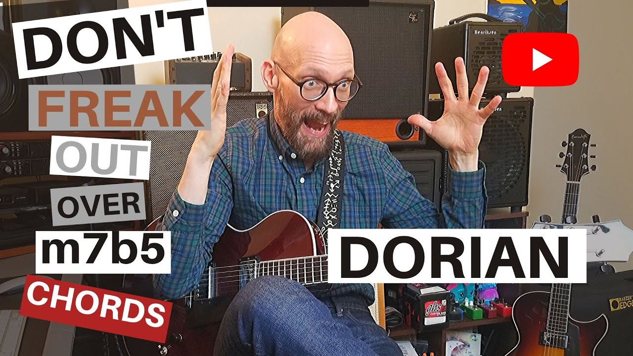 The Dorian Mode: The Secret Weapon of Minor 7 Flat 5 Chords.