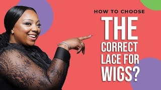 How To Choose The Correct Lace For Wigs