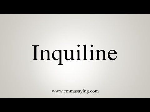 How To Pronounce Inquiline