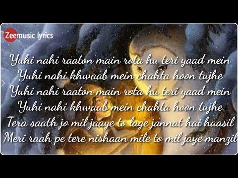 Yuhi Nahi Raaton Main Rota Hu Teri Yaad Mein - Lyrics Song  🎵🎵