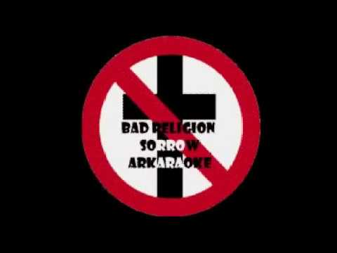 Bad Religion - Sorrow - Karaoke Version