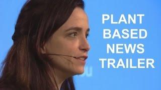 Plant Based News Trailer/Teaser
