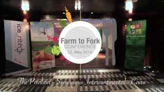 Farm to Fork Conference Promo - Egypt