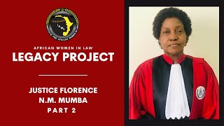 Justice Florence N.M Mumba, Pt. 2
