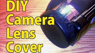 DIY How to make a camera lens cap, quick and free