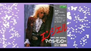 Vinyl Rip from Japanese 7inch single マイケル・モンロー / エンジェ...