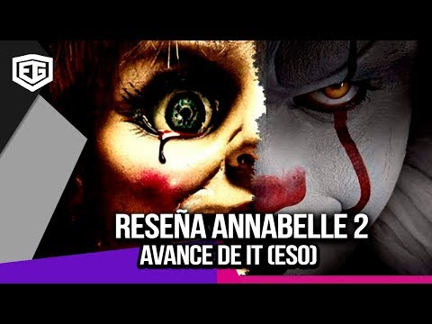 MINI RESEÑA ANNABELLE 2 AVANCE DE IT (ESO)