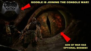 Google Is Getting Into The Console Market, God of War Has Optional Bosses!!