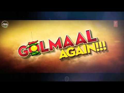Golmaal Again Title Track - Lyrical 2017  ...