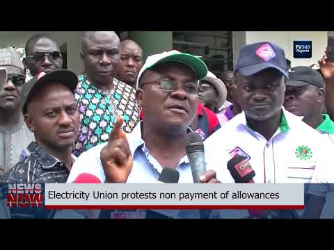 Electricity Union protests non payment of allowances (Nigerian News)