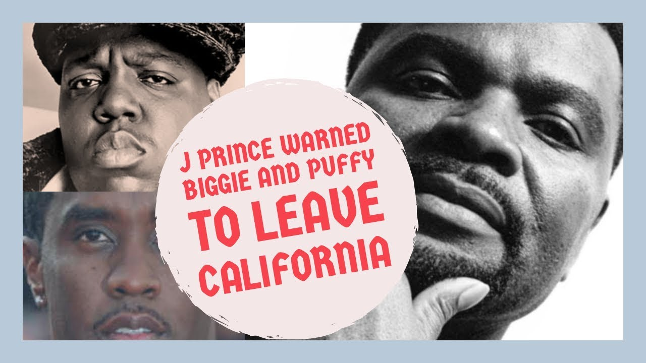 J Prince WARNED Puff Daddy and Notorious BIG to LEAVE ...