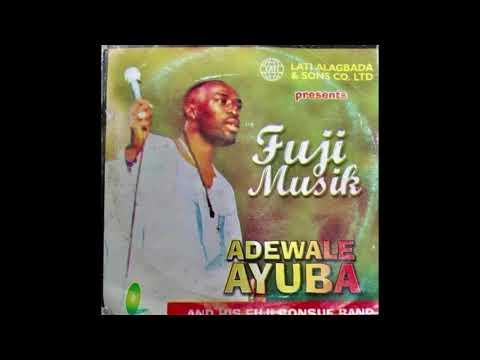 Download Adewale Ayuba -  FUJI MUSIK (Official Full Audio)