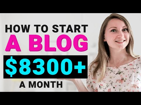 How To Start A Blog And Make Money in 2019 ($8300/mo Blogging Income or More)