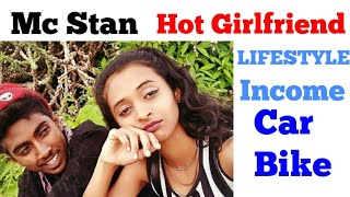 Mc Stan Lifestyle - Hot Girlfriend | khuja mat