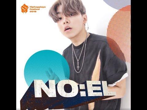 NO:EL(노엘) @ HIPHOPPLAYA FESTIVAL 2018