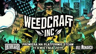 Weedcraft Inc - Historia i Rozgrywka (polski zwiastun)