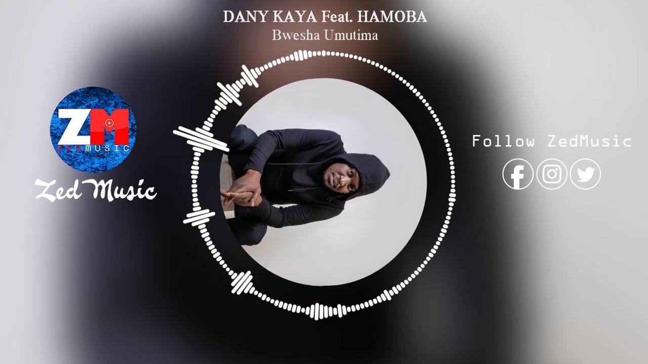 Download Danny Kaya Ft Hamoba - Bwesha Umutima [Audio] || ZedMusic || Zambian Music 2019