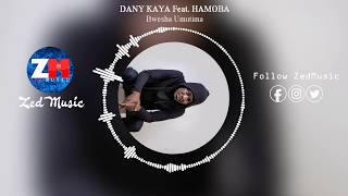 Danny Kaya Ft Hamoba - Bwesha Umutima [Audio] || ZedMusic || Zambian Music 2019