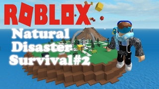 Roblox jugando natural desastre supervivencia!#2 danés gaming Back!