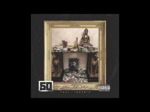 50 cent ft. Jeremih - Still Think I'm nothing - ( New song 2017 )