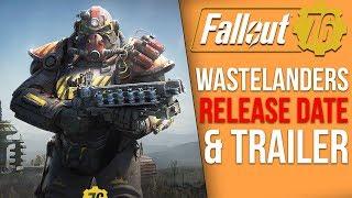 Bethesda Just Shared Massive Details on Fallout 76's Wastelanders DLC - Trailer Breakdown