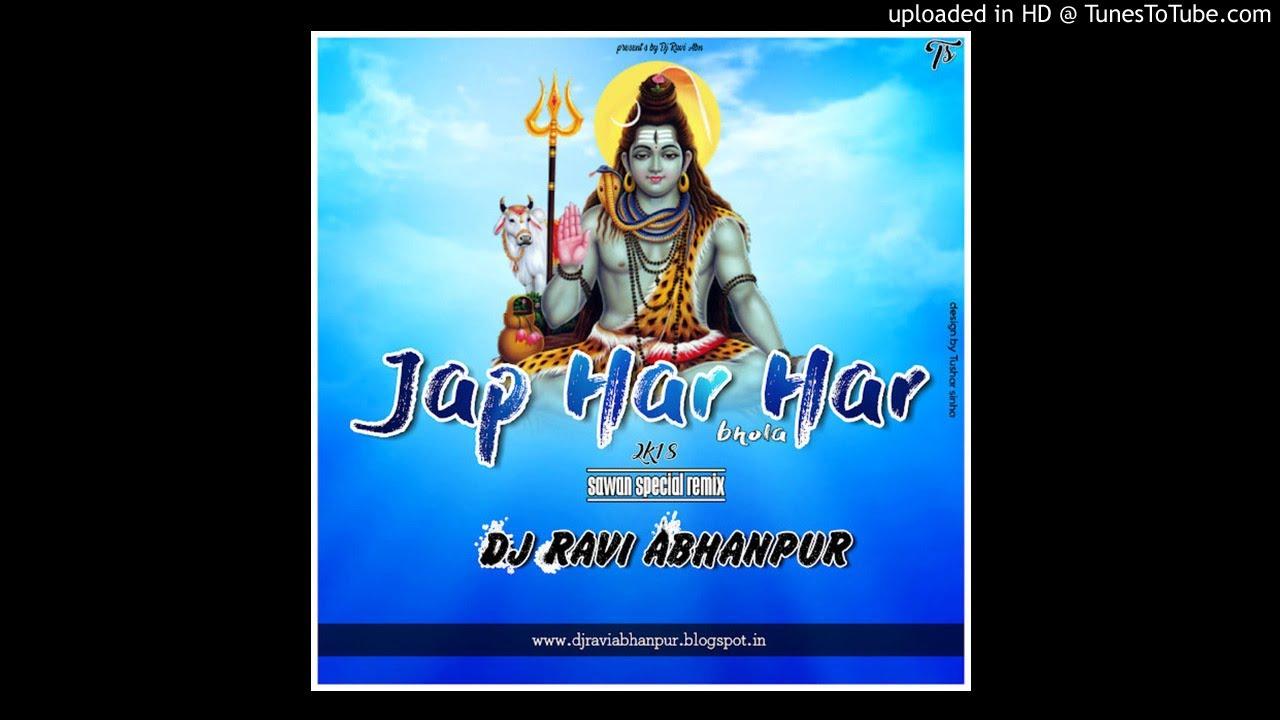 Jap Har Har Bhola (Sawan Special 2K18) Dj Ravi Abhanpur