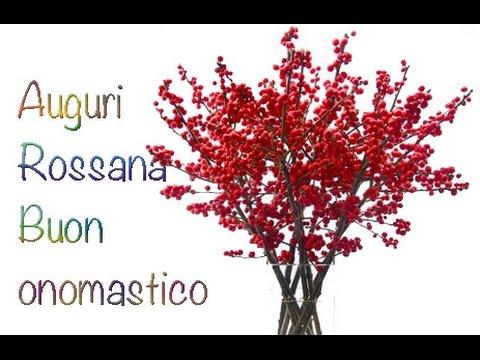 Popolare Auguri Buon Onomastico Rossana - YouTube YY59