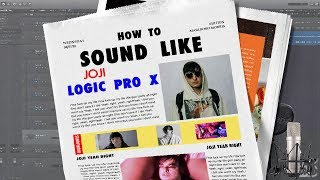 Sound Like Joji - Yeah Right FREE DWNLD, EASY in Logic Pro X (Vocal Mixing EP.1)