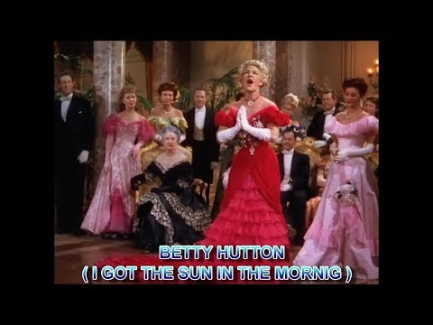 BETTY HUTTON I Got The Sun in The Morning 1950