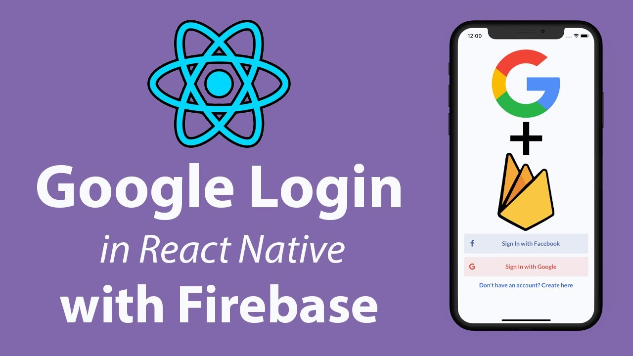 Google Login in React Native with Firebase