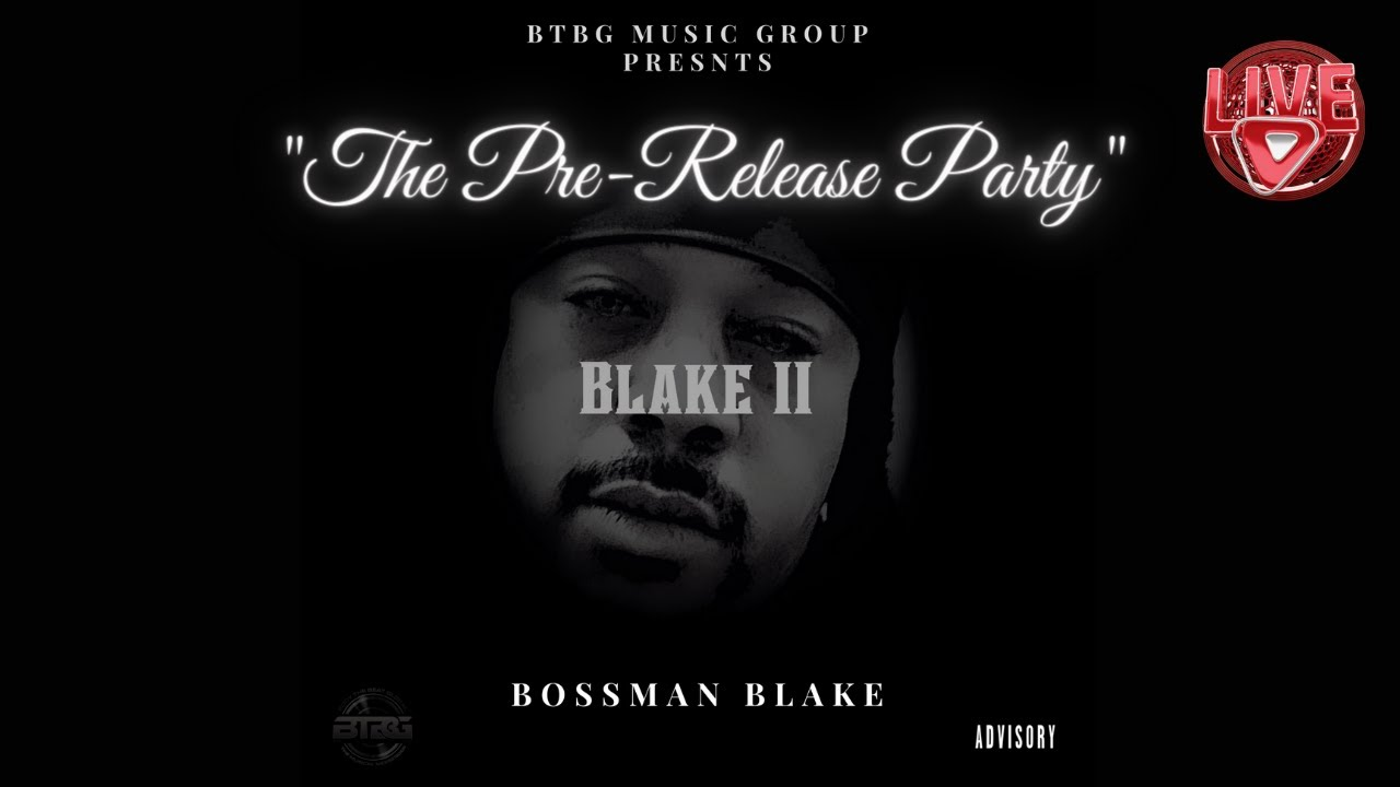 """Download """"The Blake II"""" Pre-Release Party"""