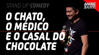 O CHATO, O MÉDICO E O CASAL DO CHOCOLATE - André Santi - Stand Up Comedy