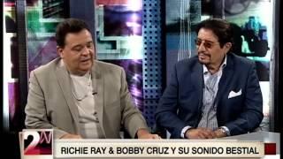 2 a la N: Richie Ray y Bobby Cruz