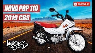 SAIU A NOVA POP 110i 2019 CBS - LOUCOS POR POP